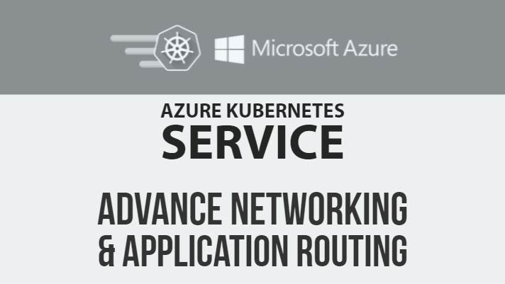 Setup Azure Kubernetes Services (AKS) with Advance